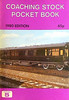 1980 Coaching Stock Pocket Book, 2nd edition, by Peter Fox, published June 1980, 64pp 65p, ISBN 0-906579-09-0. Cover photo of E352E.