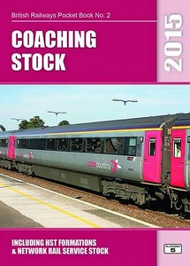 2015 Coaching Stock, including HST Formations & Network Rail Stock, 39th edition, by Peter Hall & Robert Pritchard, published November 1st 2014, 96pp £5.10, ISBN 1-909431-13-3.
