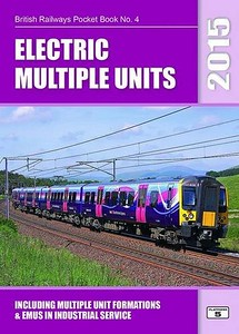 2015 Electric Multiple Units, including Multiple Unit Formations & Light Rail Systems, 28th edition, by Robert Pritchard & Peter Hall, published November 1st 2014, 96pp £5.10, ISBN 1-909431-15-X. Cover photo of 350 405.