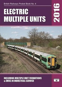 2016 Electric Multiple Units, including Multiple Unit formations & EMUs in industrial service, 29th edition, by Robert Pritchard, published October 2015, 112pp £5.20, ISBN 1-909431-22-2. Cover photo of a Southern 3-car Class 377/3 formation led by 377 323.