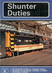 1987 Shunter Duties, 13th edition, by John Castle & John Wood, published 1987, 64pp �2.75, ISBN 0-906579-69-4. A5 format. Cover photo of 08673.