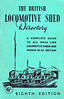 1958 The British Locomotive Shed Directory, 8th edition, published January 1958, 126pp 6/-, no code. Green cover. Larger format, being slightly taller, and slightly narrower than A5 size. Compiled and published by Aidan L F Fuller.