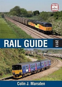 2013 Rail Guide (hardback, A5 format), by Colin J Marsden, 4th edition, published March 2013, 304pp £20.00, ISBN 0-7110-3739-6. Cover photos of double-headed Colas Class 56, and a 2-car Class 150/0 DMU. It's just possible that this edition never got past the planning/promo photo stage, as the following edition (which SHOULD be the 5th edition) is described as the 4th edition, and I have a copy of the others, but not this one.