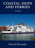 "2010 Coastal Ships and Ferries, 2nd edition, by David Hornsby, published May 2010, 240pp £24.99, ISBN 0-7110-3424-9, code:1006/B. Laminated board cover, with photo of Wightlink's ""St Clare"" at Portsmouth.The photo of Wightlink's ""St Clare"" was only used in promotional photos; the published book has a photo of Brittany Ferries ""Cap Finistere"" on the cover (see following photo)."